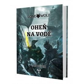 Lone Wolf: Oheň na vodě (vázaná) + záložka